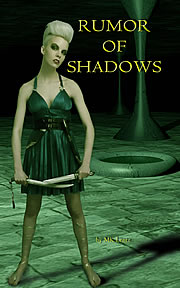 Rumor of Shadows